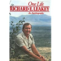 One Life Richard E Leakey an Autobiography
