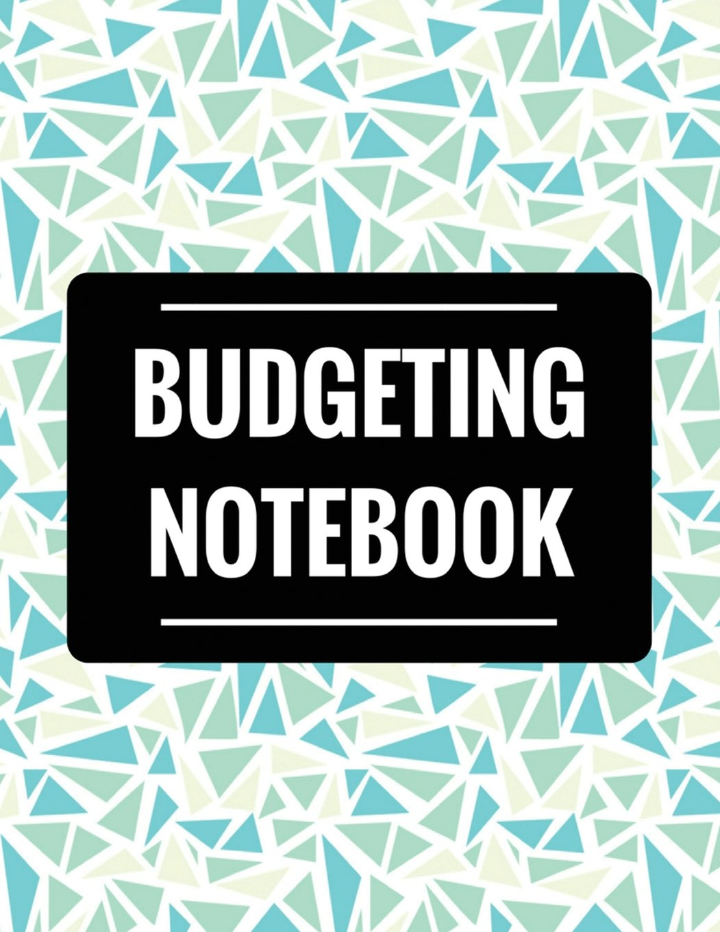 Budgeting Notebook: Weekly Expense Tracker Bill Organizer Notebook Business Money Personal Finance Journal Planning size 8.5x11 Inches Extra Large (Expense Tracker Budget Planner) (Volume 1) ebook