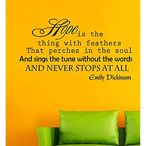 Amazoncom Quotes Hope Is The Thing With Feathers That Perches In