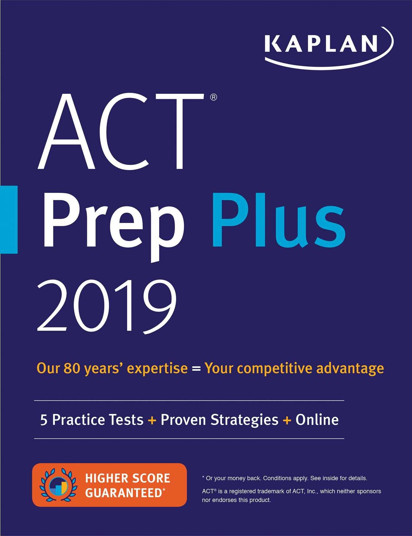 ACT Prep Plus 2019: 5 Practice Tests + Proven Strategies + Online (Kaplan Test Prep)