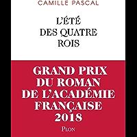 L'Été des quatre rois (French Edition)