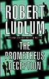 The Prometheus Deception (Old Edition)
