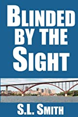 Blinded by the Sight (Pete Culnane Mysteries) (Volume 1) Paperback