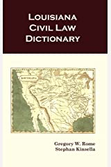 Louisiana Civil Law Dictionary Hardcover