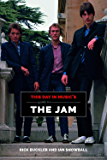 This Day in Music's Guide To The Jam (English Edition)