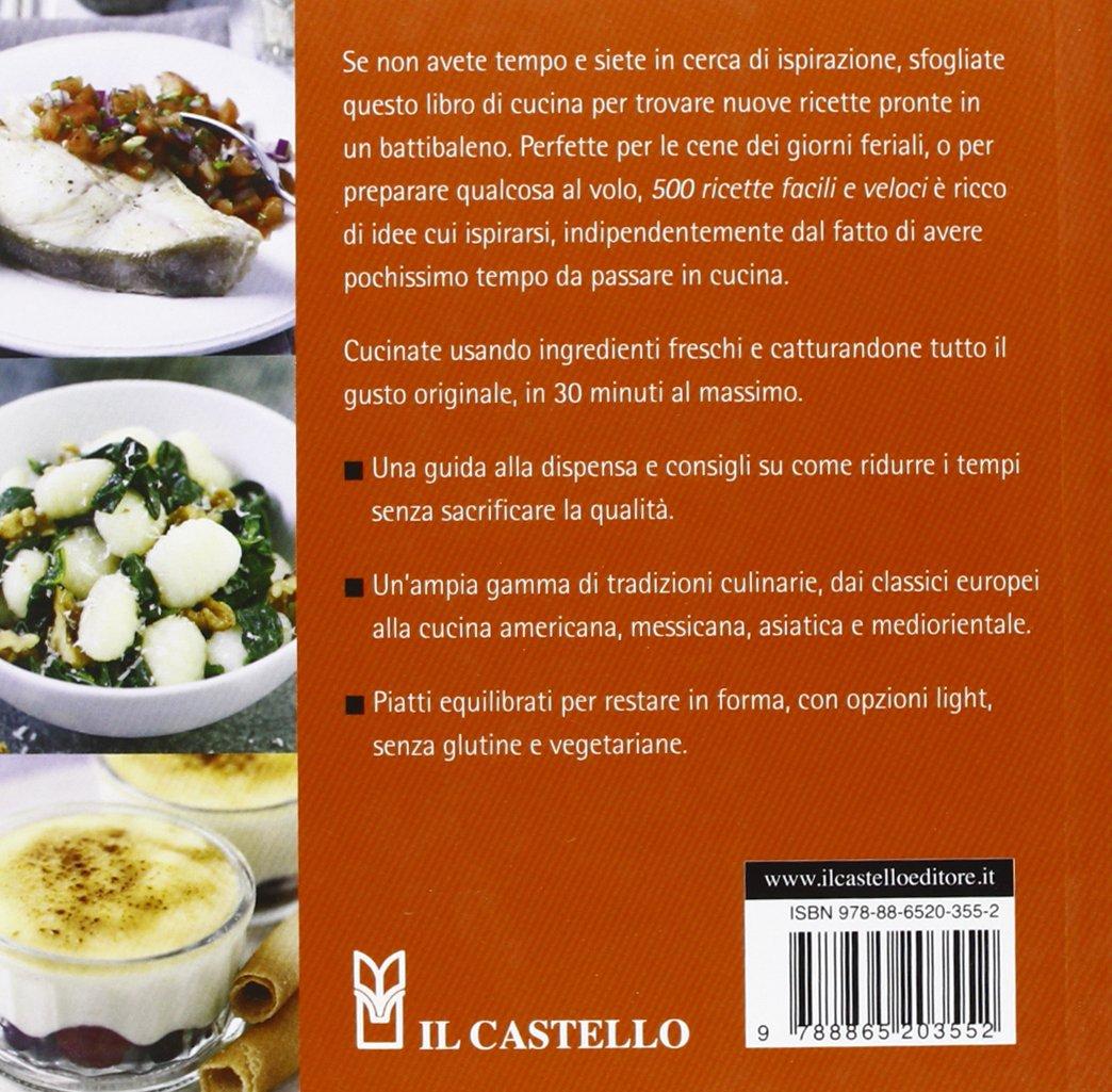 Amazon.it: 500 ricette facili e veloci - Deborah Gray - Libri