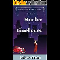 Murder in Limehouse (A Dodo Dorchester Mystery Book 5)