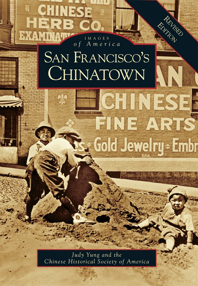 Download San Francisco's Chinatown: A Revised Edition (Images of America) pdf