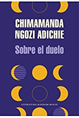 Sobre el duelo (Spanish Edition) Kindle Edition