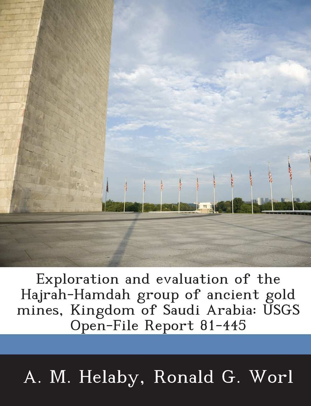 Exploration and evaluation of the Hajrah-Hamdah group of ancient gold mines, Kingdom of Saudi Arabia: USGS Open-File Report 81-445 pdf epub