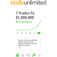 7 Trades to a Million: How you can turn any investing budget into millions with options, derivatives, and other Wall…