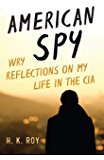 American Spy: Wry Reflections on My Life in the CIA