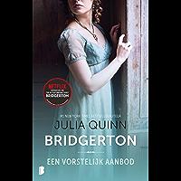 Een vorstelijk aanbod (Bridgerton Book 3)