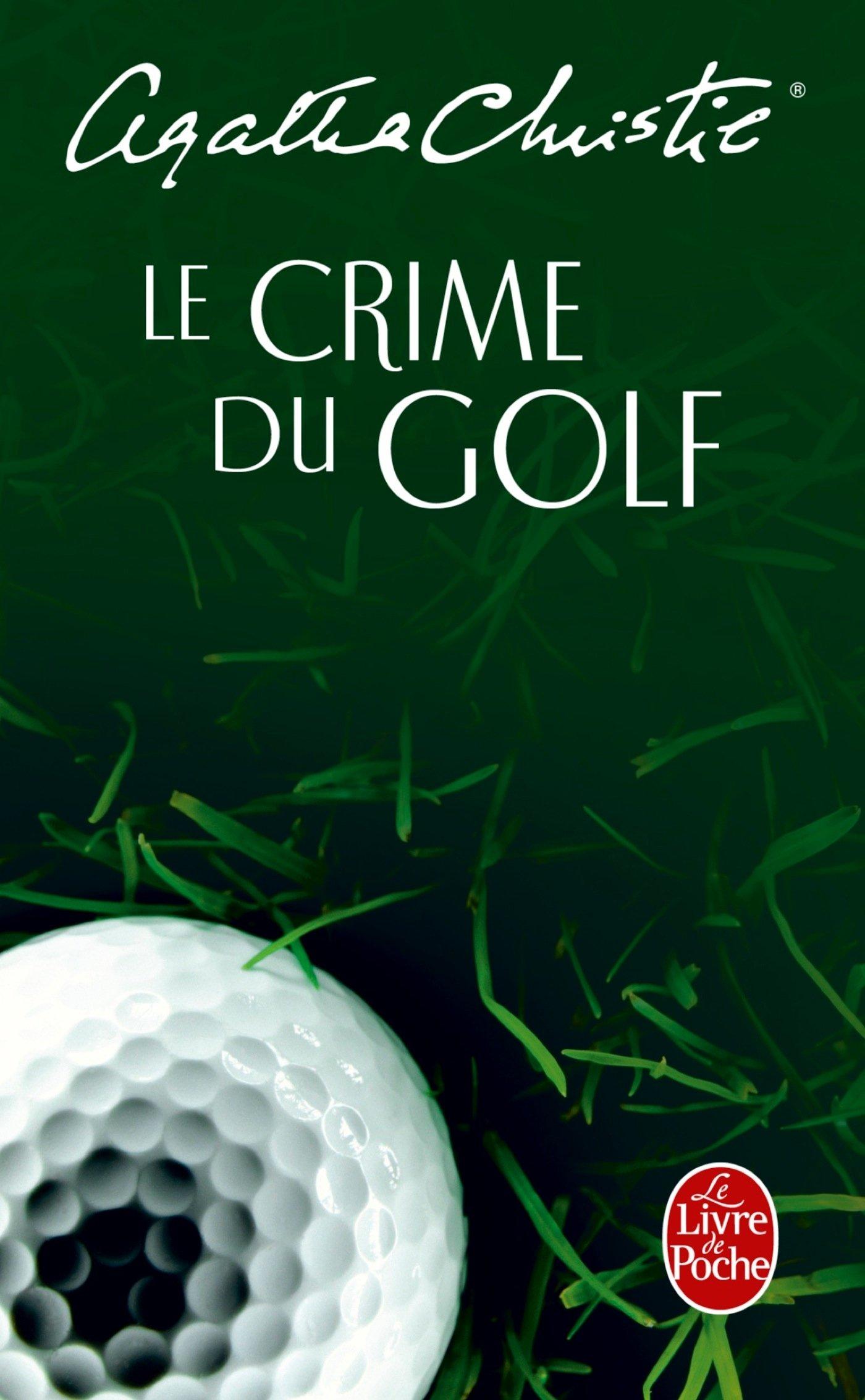 le crime du golf nouvelle traduction revisee masque christie