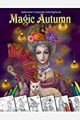Magic Autumn. Halloween Grayscale coloring book: Coloring Book for Adults Paperback