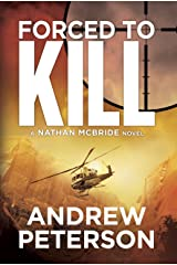 Forced to Kill (Nathan McBride Book 2) Kindle Edition