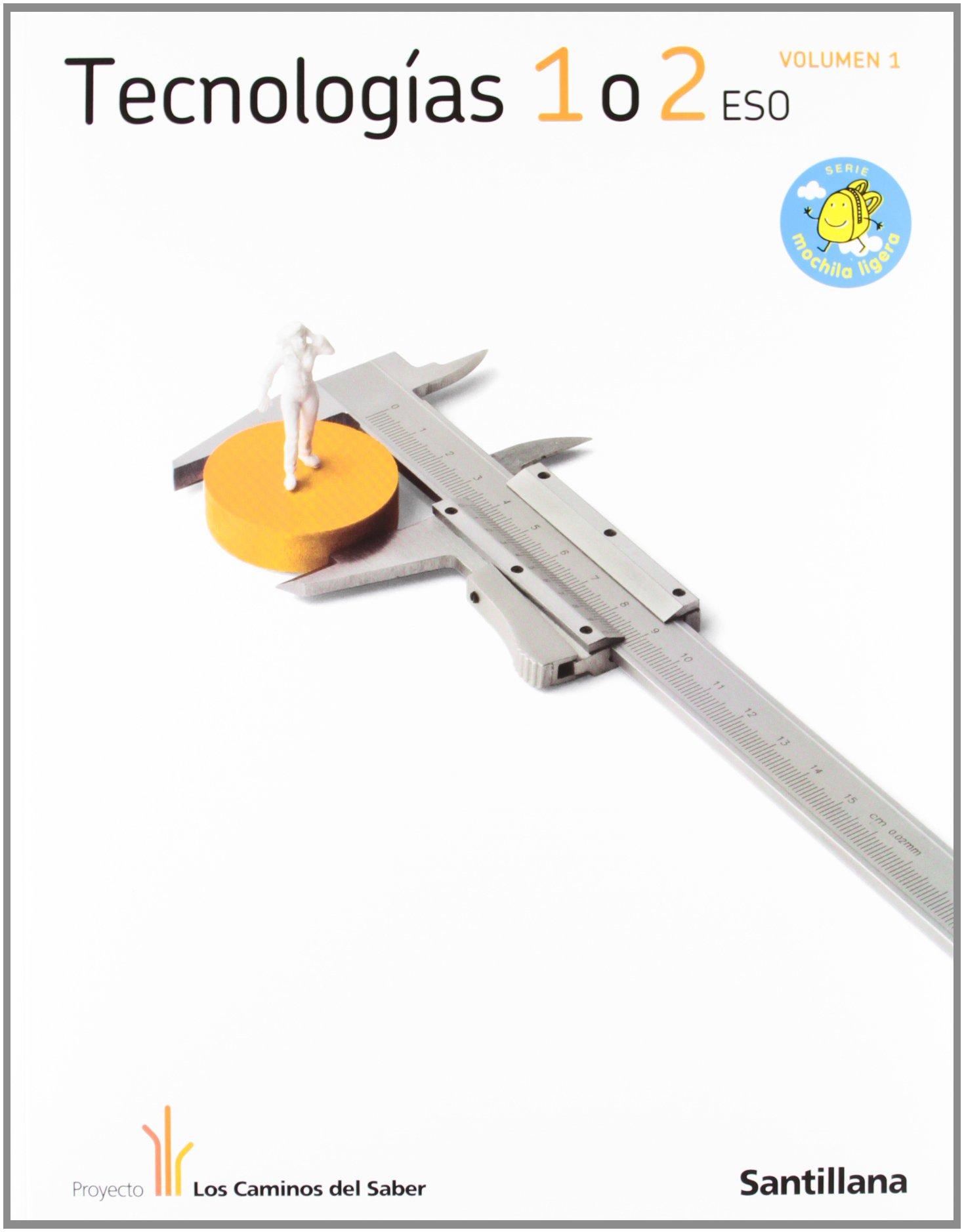 TECNOLOGIA 1/2ESO M LIGERA LOS CAMINOS DEL SABER pdf epub