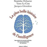 PLUS BELLE HISTOIRE DE L'INTELLIGENCE (LA)