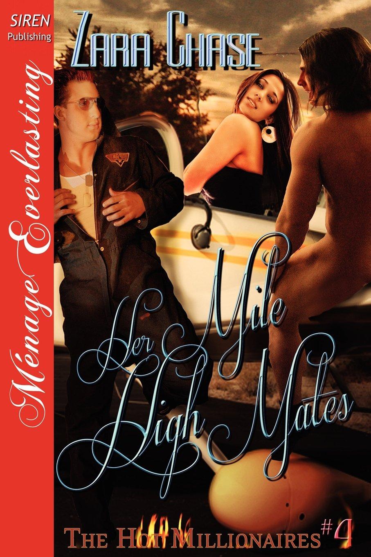 Download Her Mile High Mates [The Hot Millionaires #4] (Siren Publishing Menage Everlasting) pdf epub