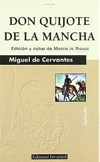 Don Quijote de la Mancha (SPANISH LANGUAGE): Miguel de ...