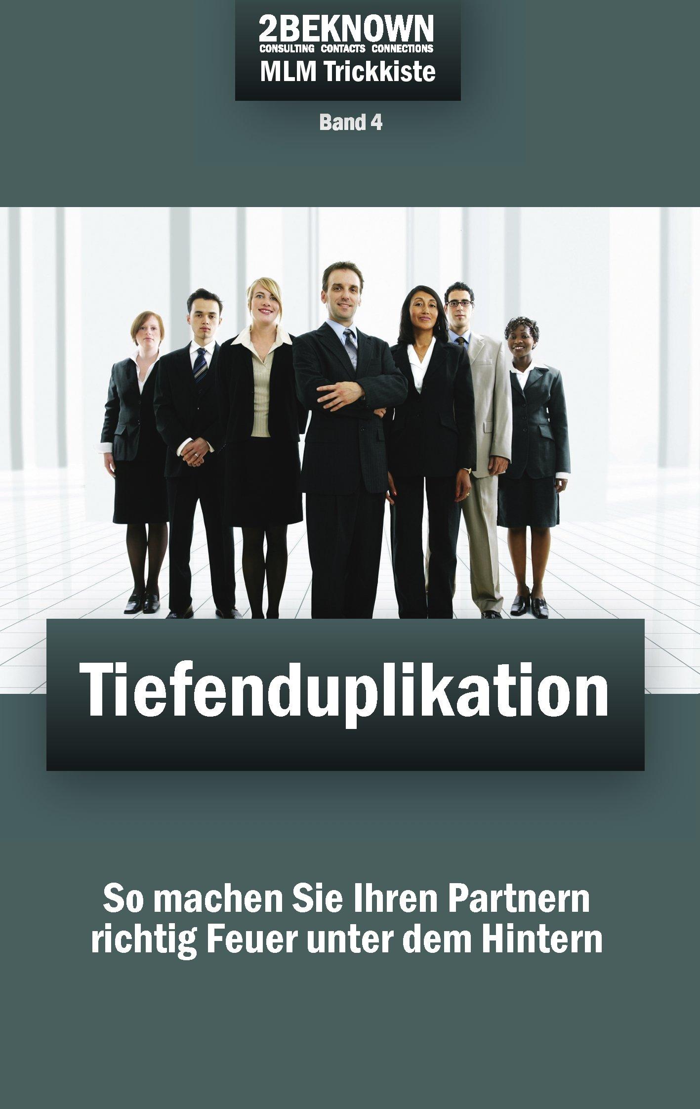 REKRU-TIER MLM Trickkiste Band 4: Tiefenduplikation (German Edition) PDF Text fb2 book