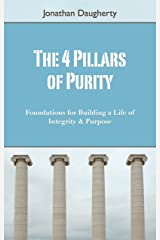 The 4 Pillars of Purity Kindle Edition