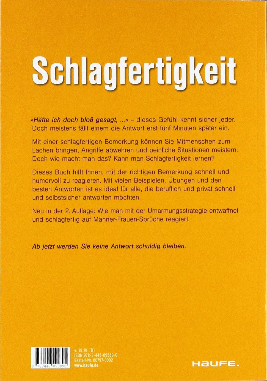 schlagfertige sprüche frauen Schlagfertigkeit: 9783448095890: Amazon.com: Books schlagfertige sprüche frauen