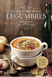 El gran libro de las legumbres (Spanish Edition)