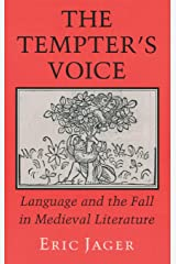 The Tempter's Voice: Language and the Fall in Medieval Literature Hardcover