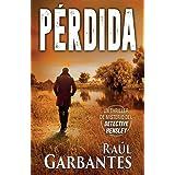 Pérdida: Un thriller de misterio del detective Hensley (El Experimentado Detective Hensley) (Spanish Edition)