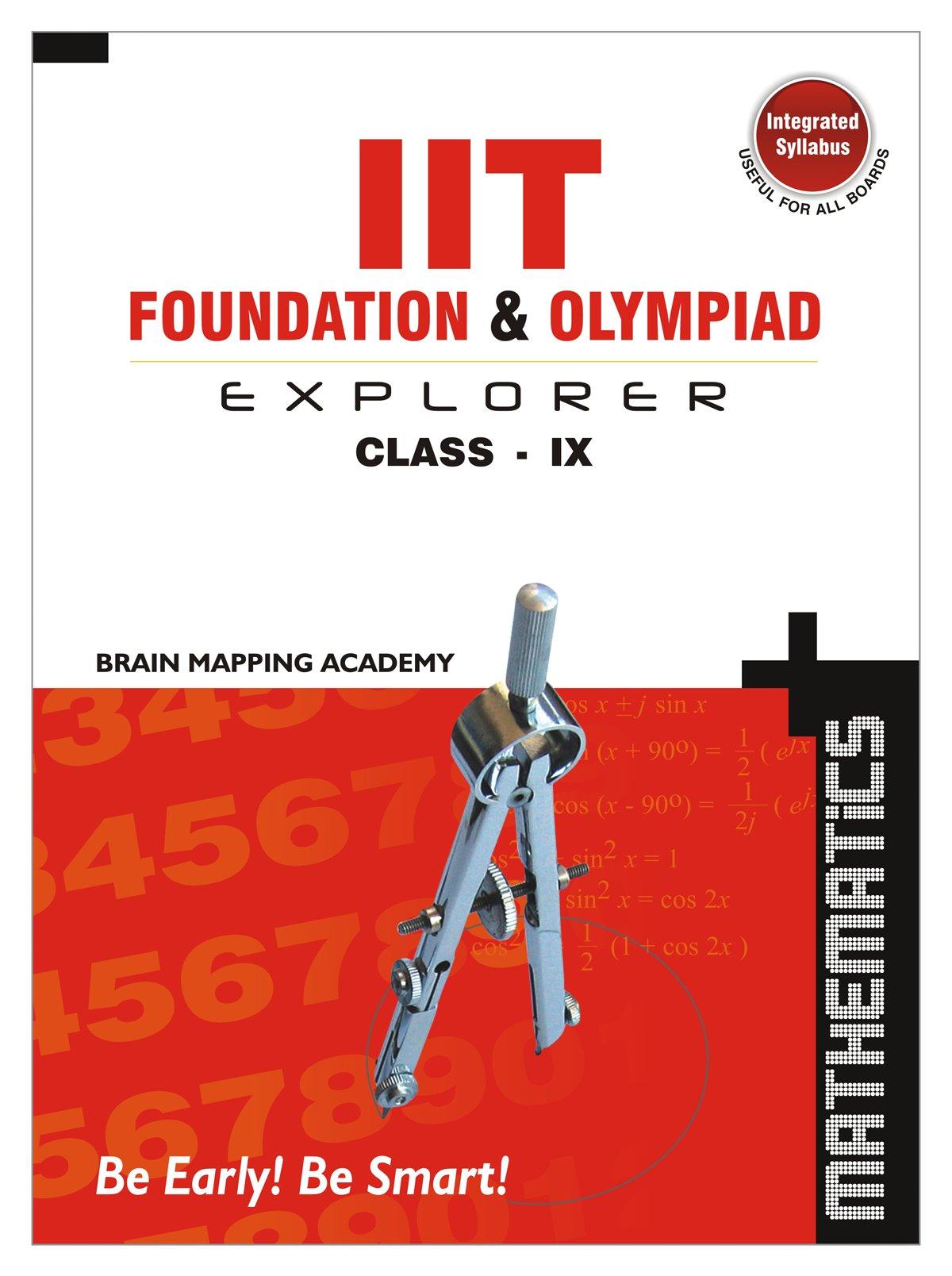 IIT Foundation & Olympiad Explorer class-9 – Maths-2019 Edition