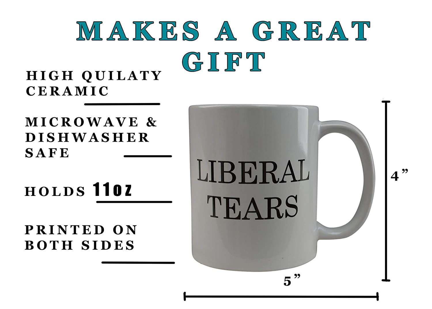 Rogue River Funny Coffee Mug Liberal Tears Political Novelty Cup Great Gift Idea for Republicans or Conservatives