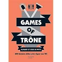 Games of trône Blagues et jeux de mots