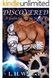 Discovered (A Galactic Battle Series Book 2)