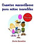 Cuentos maravillosos para niños increíbles (Cuentos infantiles)