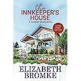 The Innkeeper's House: A Hickory Grove Novel (LARGE PRINT) (Large Print Editions of Hickory Grove)