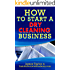 Discover the Fastest, Cheapest, and Easiest Way to Start a Dry Cleaning Business: Learn How to Start a Dry Cleaning Business the easy way