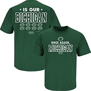 Smack Apparel Ohio State Football Fans Once Again Michigan is Our Bichigan 2019 T-Shirt Sm-5X