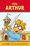 King Arthur, Marc Brown, 0316122416