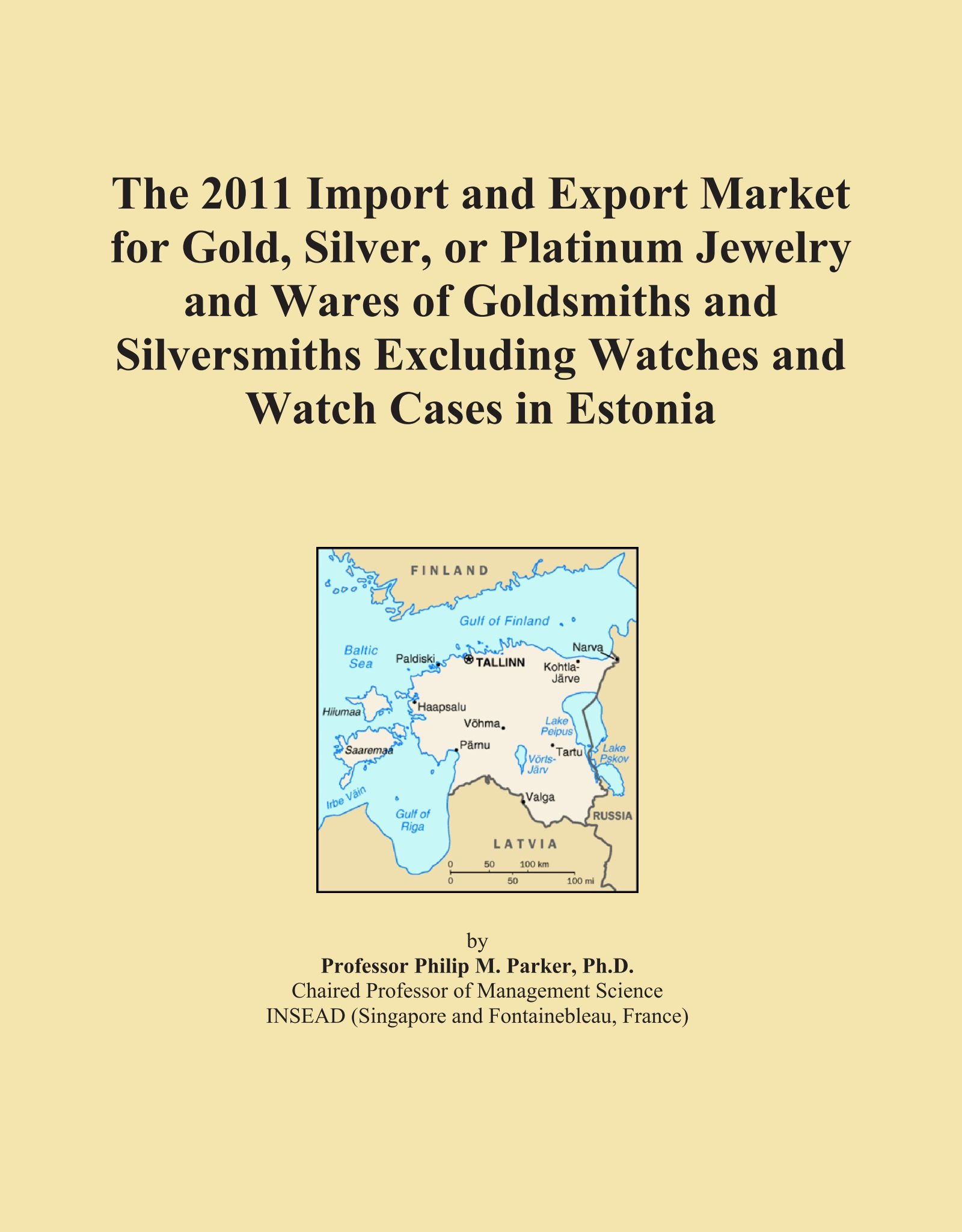 Download The 2011 Import and Export Market for Gold, Silver, or Platinum Jewelry and Wares of Goldsmiths and Silversmiths Excluding Watches and Watch Cases in Estonia pdf epub