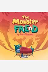 The Monster Friend: Face your fears and make friends with your monsters (Mindful Mia) Paperback