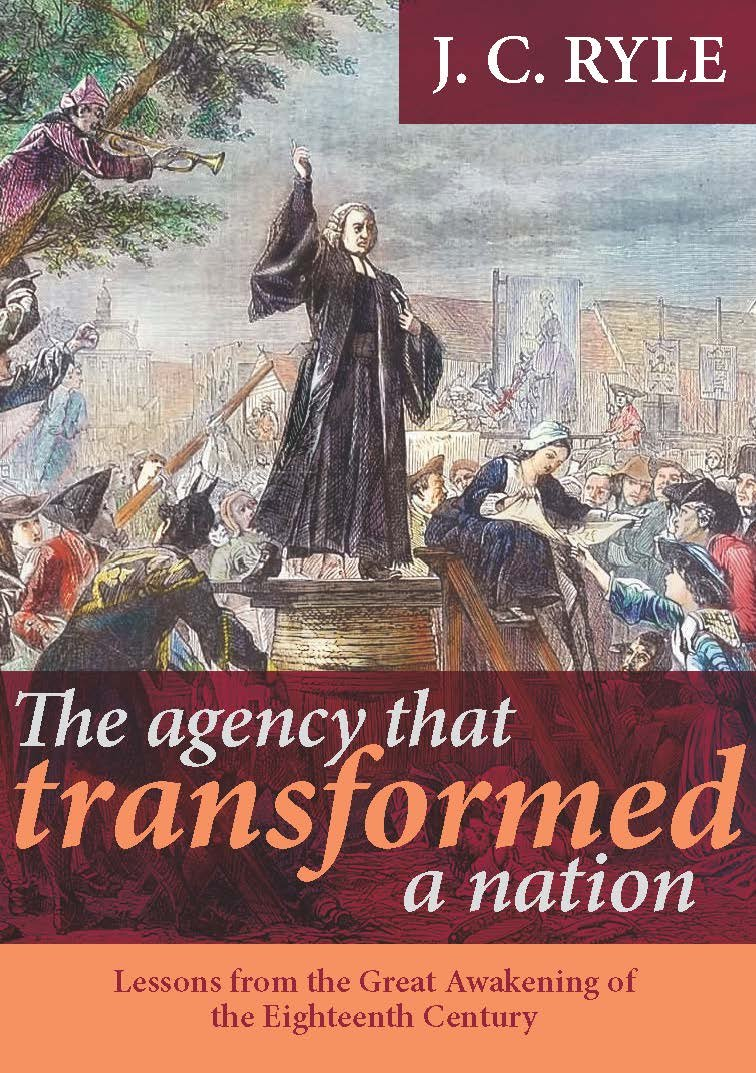 The Agency That Transformed a Nation: Lessons from the Great Awakening of the Eighteenth Century ebook