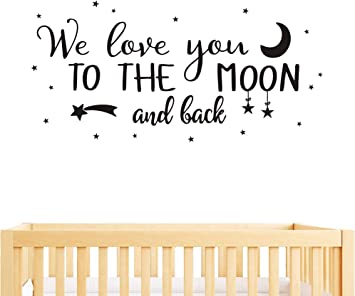 GESTYZ Wall Decal Kids We Love You to The Moon and Back Quote Wall Decals Nursery Vinyl Wall Stickers for.