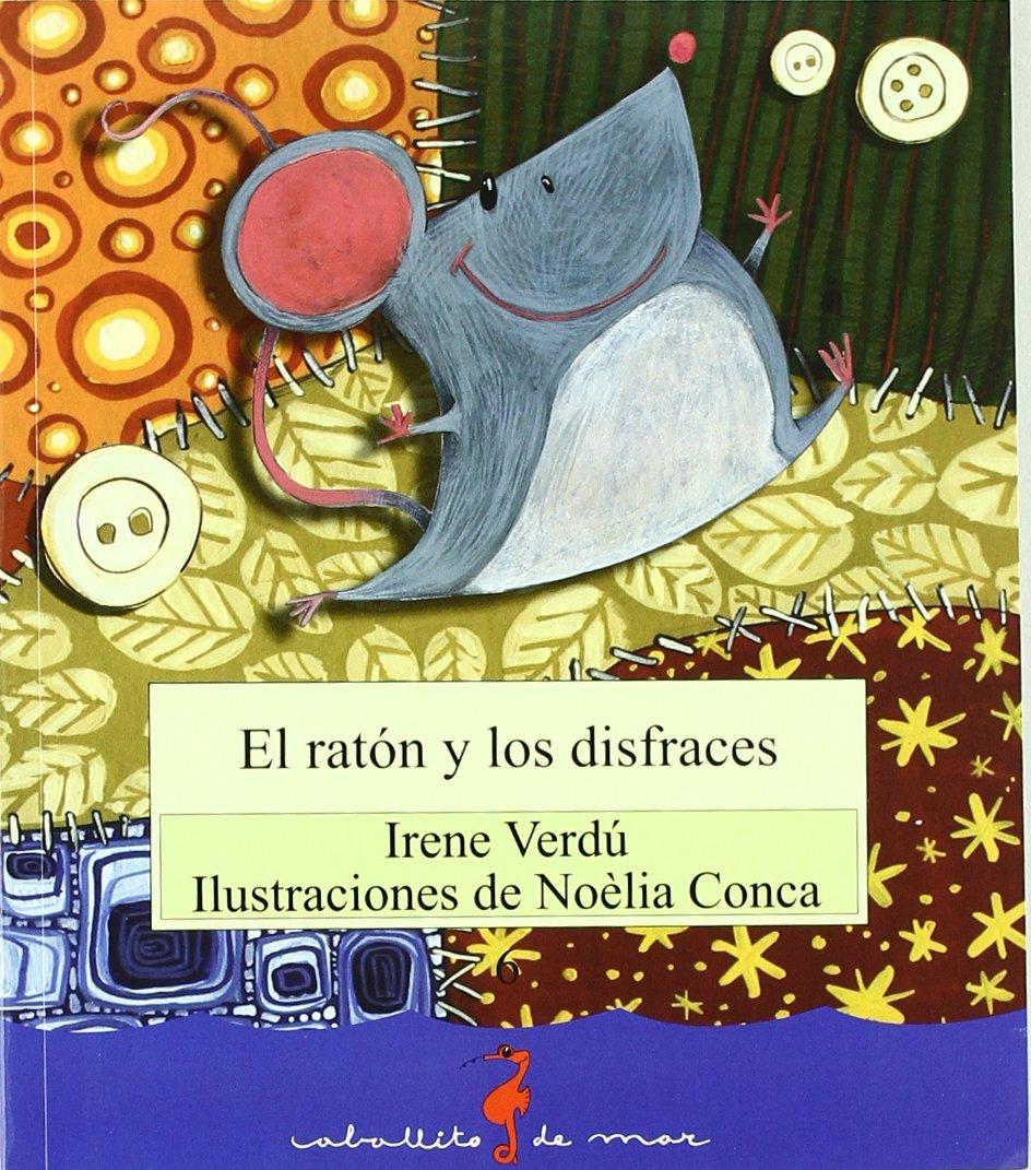 El ratón y los disfraces (Caballito de mar): Amazon.es: Verdú ...
