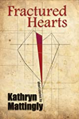 Fractured Hearts Kindle Edition