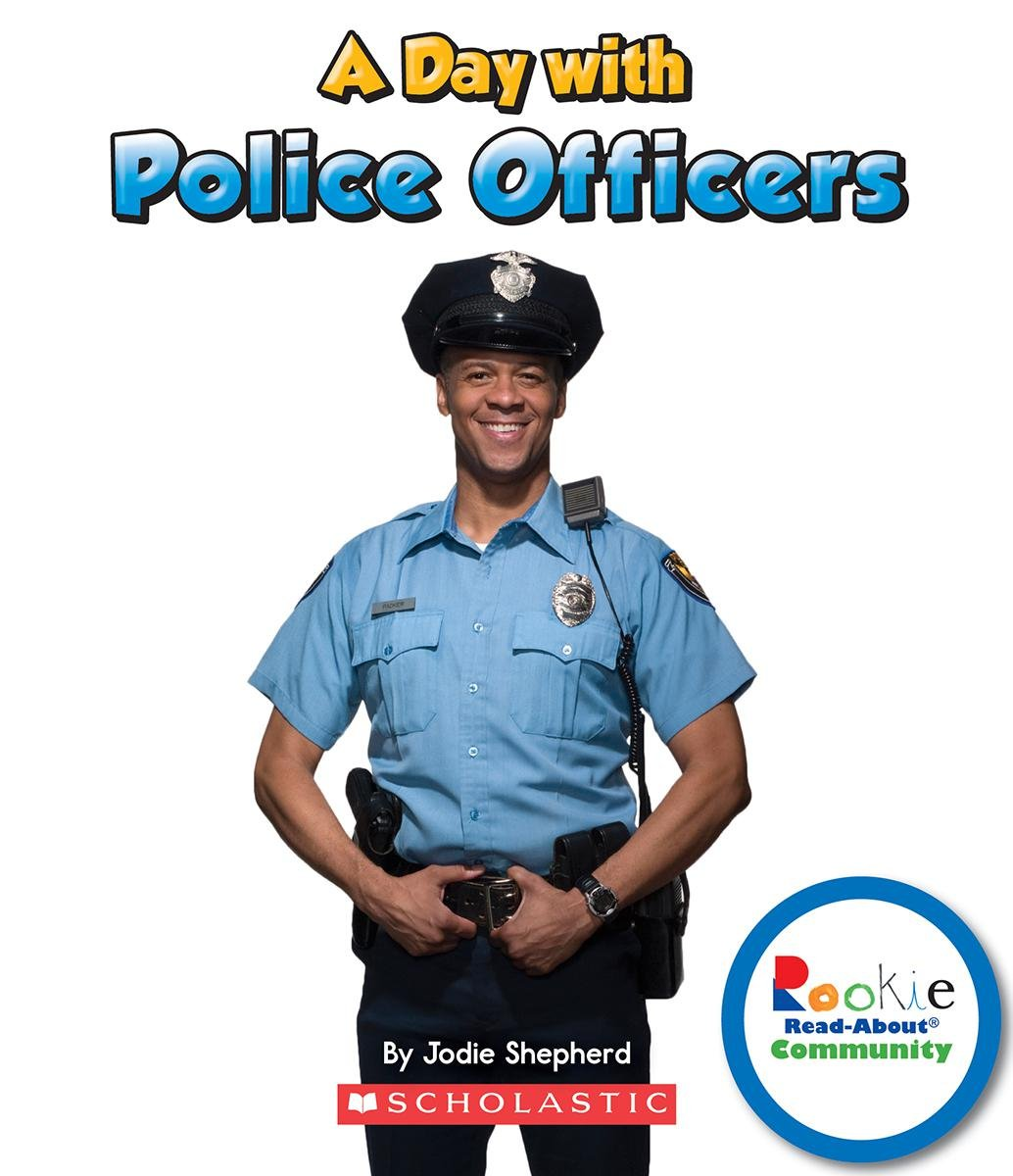 A Day With Police Officers (Rookie Read-About Community) by Children's Press
