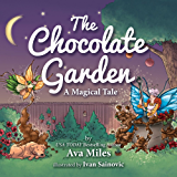 The Chocolate Garden: A Magical Tale
