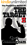 The Target H (The Penetrator Book 1) (English Edition)