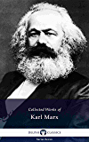 Delphi Collected Works of Karl Marx (Illustrated) (Delphi Series Seven Book 23)