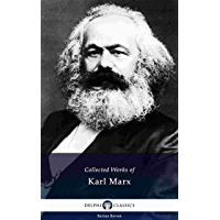 Delphi Collected Works of Karl Marx (Illustrated) (Delphi Series Seven Book 23) (English Edition)